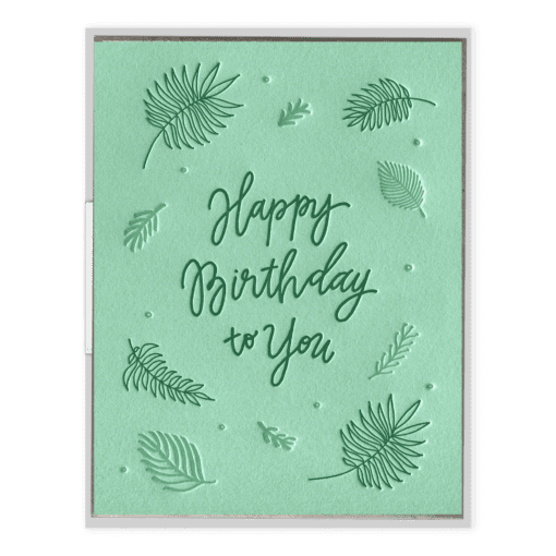 Birthday Ferns Letterpress Greeting Card