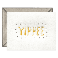 Yippee Letterpress Greeting Card