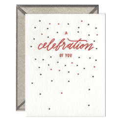 A Celebration of You Letterpress Greeting Card with Envelope