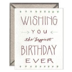 Happiest Birthday Ever Letterpress Greeting Card with Envelope