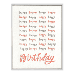 Happy Happy Birthday Letterpress Greeting Card