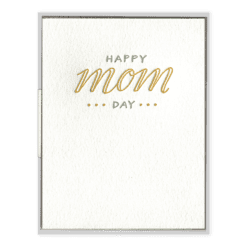 Happy Mom Day Letterpress Greeting Card