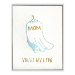 Mom, You're My Hero Letterpress Greeting Card
