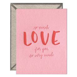 So Much Love For You Letterpress Greeting Card with Envelope