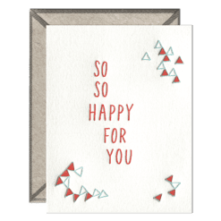 So So Happy For You Letterpress Greeting Card with Envelope