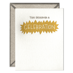 This Deserves a Celebration Letterpress Greeting Card with Envelope