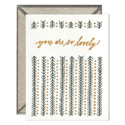 You Are So Lovely Letterpress Greeting Card with Envelope