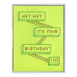 Hey Hey Birthday Letterpress Greeting Card