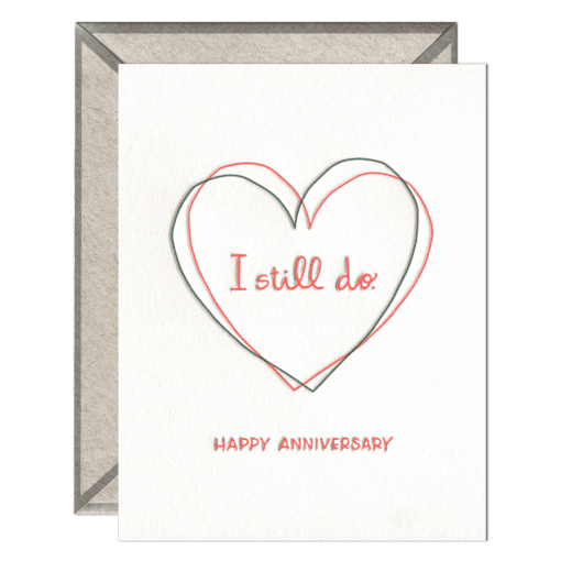 I Still Do Letterpress Greeting Card with Envelope