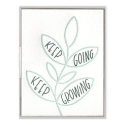 Keep Going Keep Growing Letterpress Greeting Card