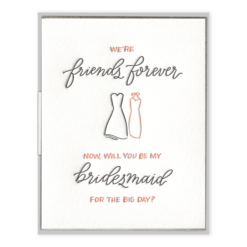 Friends Forever Bridesmaid Letterpress Greeting Card with Envelope