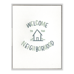 Welcome to the Neighborhood Letterpress Greeting Card