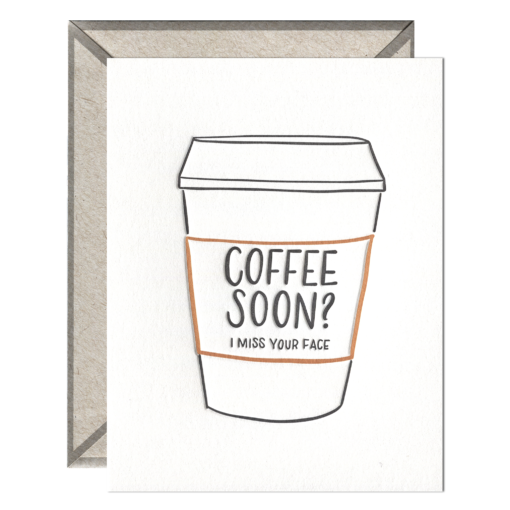 Coffee Soon Letterpress Greeting Card with Envelope