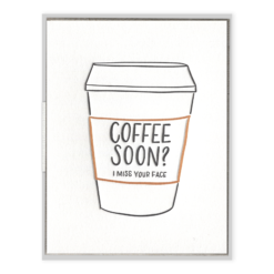 Coffee Soon Letterpress Greeting Card