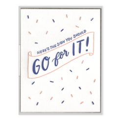 Go For It Letterpress Greeting Card
